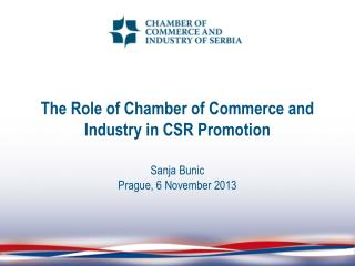 The Role of Chamber of Commerce and Industry in CSR Promotion