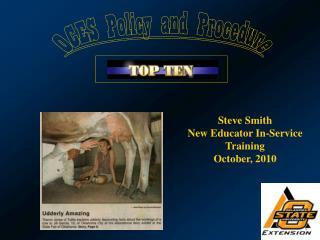 Steve Smith New Educator In-Service Training October, 2010