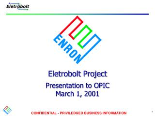 Eletrobolt Project Presentation to OPIC March 1, 2001