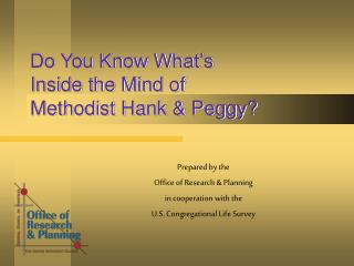 Do You Know What's Inside the Mind of Methodist Hank & Peggy?