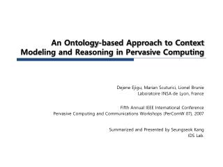 An Ontology-based Approach to Context Modeling and Reasoning in Pervasive Computing