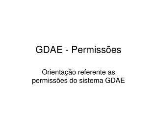 GDAE - Permiss�es
