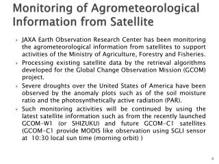 Monitoring of Agrometeorological Information from Satellite