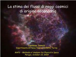 La stima dei flussi di raggi cosmici  di origine secondaria
