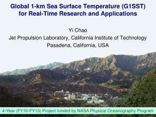 Global 1-km Sea Surface Temperature (G1SST) for Real-Time Research and Applications