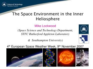 Mike Lockwood (Space Science and Technology Department,  STFC Rutherford Appleton Laboratory