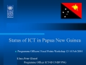 Status of ICT in Papua New Guinea