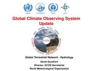 Global Climate Observing System Update