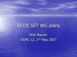 GCOS SST WG plans