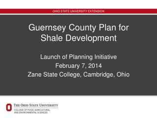 Guernsey County Plan for Shale Development