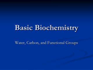 Basic Biochemistry