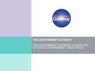 THE GOVERNMENT GATEWAY