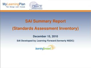 SAI Summary Report (Standards Assessment Inventory) December 15, 2010