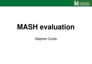 MASH evaluation