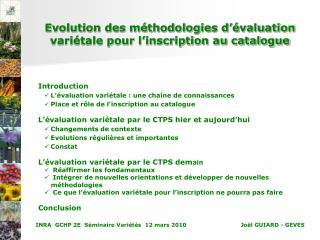 Evolution des méthodologies d'évaluation variétale pour l'inscription au catalogue
