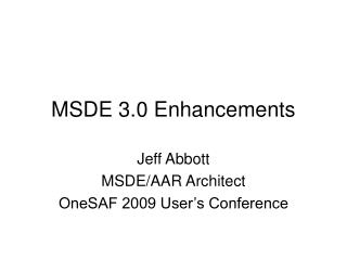 MSDE 3.0 Enhancements