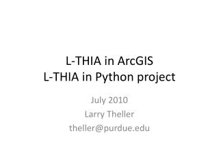 L-THIA in ArcGIS  L-THIA in Python project