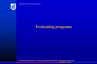 Evaluating programs