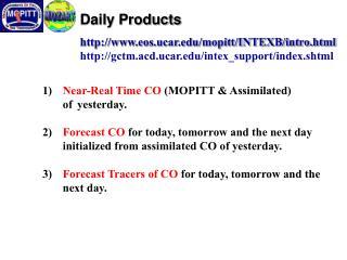 Daily Products eos.ucar/mopitt/INTEXB/intro.html