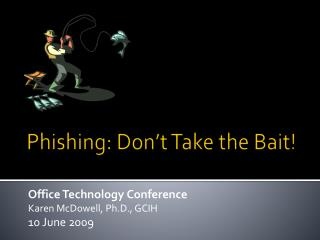 Phishing: Don't Take the Bait!