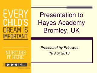Presentation to Hayes Academy Bromley, UK