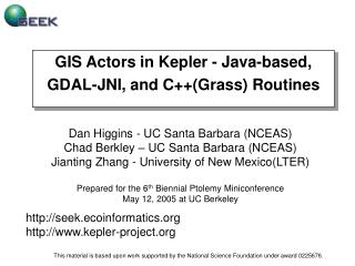 GIS Actors in Kepler - Java-based, GDAL-JNI, and C++(Grass) Routines