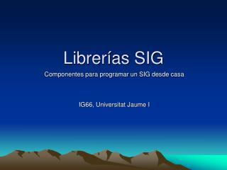 Librerías SIG