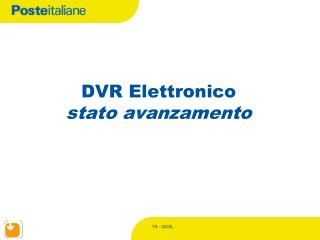 DVR Elettronico stato avanzamento