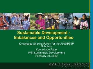 Sustainable Development -  Imbalances and Opportunities