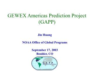 GEWEX Americas Prediction Project (GAPP)