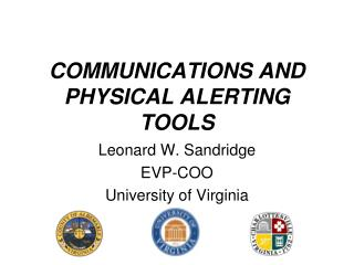 COMMUNICATIONS AND PHYSICAL ALERTING TOOLS
