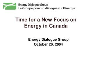 Time for a New Focus on Energy in Canada