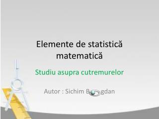 Elemente de statistică matematică
