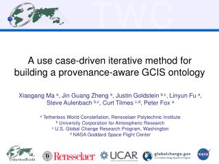 A use case-driven iterative method for  building a provenance-aware GCIS ontology