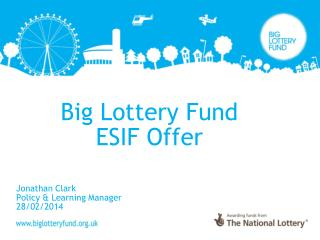 Big Lottery Fund ESIF Offer