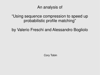 "An analysis of ""Using sequence compression to speed up probabilistic profile matching"""