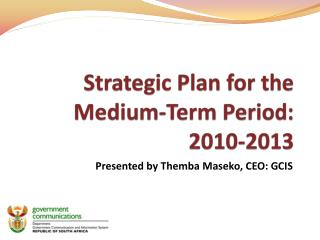 Strategic Plan for the Medium-Term Period: 2010-2013