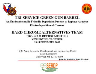 TRI-SERVICE GREEN GUN BARREL