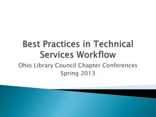 Best Practices in Technical Services Workflow