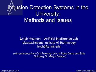 Intrusion Detection Systems in the University:  Methods and Issues