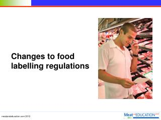 Changes to food labelling regulations