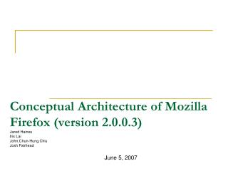 Conceptual Architecture of Mozilla Firefox (version 2.0.0.3)