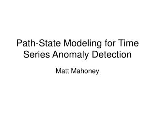 Path-State Modeling for Time Series Anomaly Detection