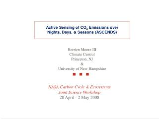 NASA Carbon Cycle & Ecosystems Joint Science Workshop 28 April - 2 May 2008