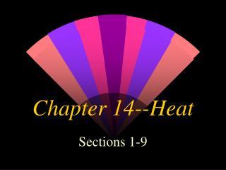 Chapter 14--Heat