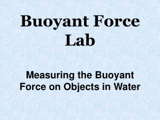 Buoyant Force Lab