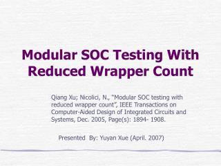 Modular SOC Testing With Reduced Wrapper Count