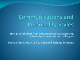 Communications and Personality Styles