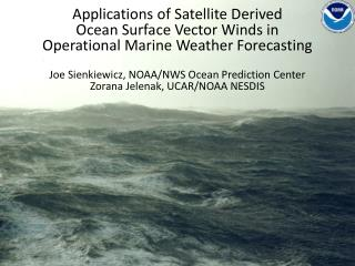 Applications of Satellite Derived