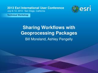 Sharing Workflows with Geoprocessing Packages